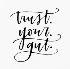 Trust your gut 2